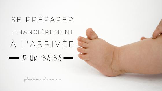 Se préparer financièrement à l'arrivée d'unbébé