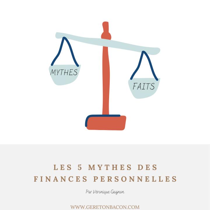 5 mythes sur les financespersonnelles